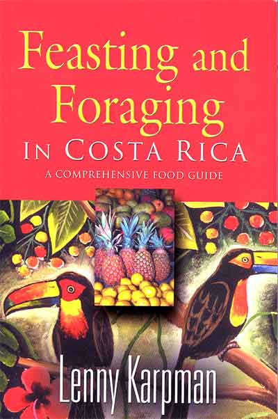 Feasting and foraging in Costa Rica book